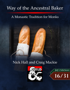 Way of the Ancestral Baker: A Monastic Tradition for Monks