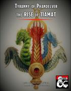 Tyranny of Phandelver: The Rise of Tiamat