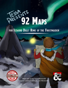 Tessa Presents 92 maps for Icewind Dale: Rime of the Frostmaiden