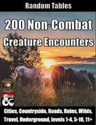 200 Non-Combat Creature Encounters - Random Tables (Fantasy Grounds)