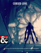 Cursed Love, A creepy D&D 5e one-shot