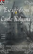 Escape from Castle Kolyana