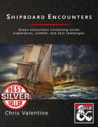Shipboard Encounters