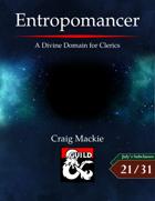 Entropomancer: A Divine Domain for Clerics
