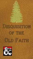 Disquisition of the Old Faith