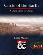 Circle of the Earth: A Druid Circle for Druids