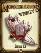 Monster Hunts Weekly: Issue 25 (Fantasy Grounds)