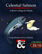 Celestial Salmon: A Bard College of Bards