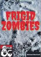 Frigid Zombies