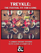 Treykle: The Festival Fit for a King!