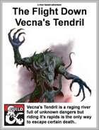 The Flight Down Vecna's Tendril