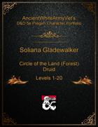 AncientWhiteArmyVet's D&D 5e Pregen Character Portfolio - Druid [Circle of the Land (Forest)] - Soliana Gladewalker