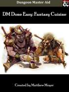 DM DONE EASY: Fantasy Cuisine w/ FREE Excel Menu Maker