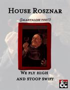 House Rosznar