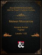 AncientWhiteArmyVet's D&D 5e Pregen Character Portfolio - Fighter [Arcane Archer] - Melwen Moonarrow