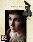 Gothic Races: Porcelain Doll