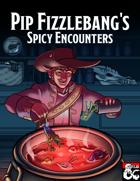 Pip's Spicy 5e Encounters