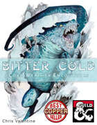 Bitter Cold: Cold Weather Encounters