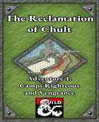 The Reclamation of Chult Adventure 1: Camps Righteous and Vengeance