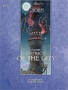 Ptolus: Districts of the City, Vol. 1