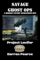 Savage Ghost Ops - Project Lucifer