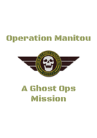 Ghost Ops - Operation Manitou