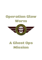 Ghost Ops - Operation Glow Worm