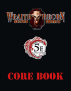 Wraith Recon Core Book 5th Edition