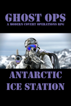 Ghost Ops - Antarctic Ice Station