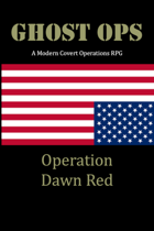 Ghost Ops - Operation: Dawn Red