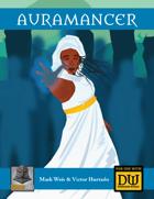 The Auramancer - A Dungeon World Playbook