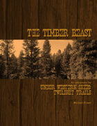 Twilight Trails: The Timber Beast