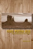 Under Western Skies: 2D6 Adventure on America's Frontier