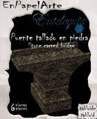 Puente de tallado en piedra (tabloide) Stone carved bridge