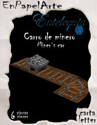 Carro de minero / miner´s cart (carta)