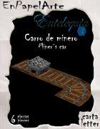 Carro de minero / miner´s cart (carta)