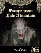Escape from Yule Mountain