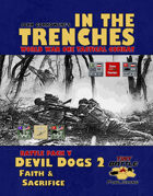 In the Trenches: Devil Dogs 2 -Faith and Sacrifice