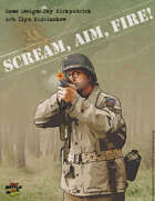 Scream, Aim, Fire!