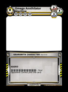 Omega Annihilator Machine - Custom Card