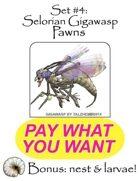 Selorian Gigawasp Pawns