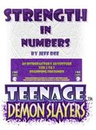 Teenage Demon Slayers: Strength in Numbers