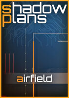 Shadowplans - Airfield