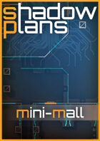 Shadowplans - Mini Mall