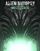 Alien Autopsy Soundscape (Full Version)