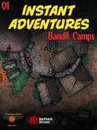 Instant Adventures: Bandit Camps