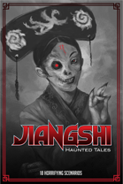 Jiangshi: Haunted Tales Scenario Book