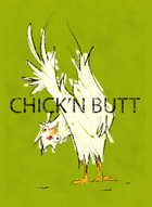 Chick'n Butt (chicken butt)