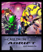 The Cauldron - Adrift expansion [BUNDLE]