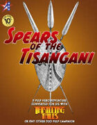 THRILLING TALES: Spears of the Tisangani